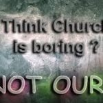 our-church-is-not-boringimg_7833